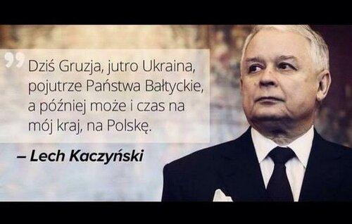 Лех Качинский Сегодня Грузия завтра Украина послезавтра Балтия