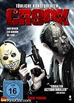 Crook - Tödlinche Kosequeze (2013)