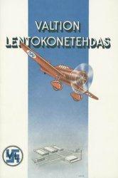 Книга Valtion Lentokonetehdas - The State Aircraft Factory of Finland