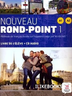 Книга Flumian Catherine, Labascoule Josiane, Royer Corinne - Le Nouveau Rond Point 1, 2 PDF + MP3