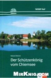 Аудиокнига Tatort DaF: Der Schützenkönig vom Chiemsee