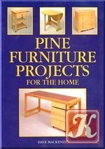 Книга Pine Furniture Projects for the Home