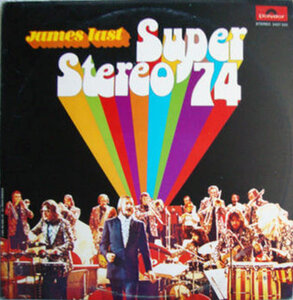 James Last - Super Stereo (1974) [Polydor, 2437 225]
