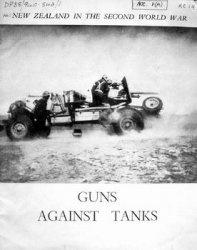Книга Guns Against Tanks (New Zealand in the Second World War)