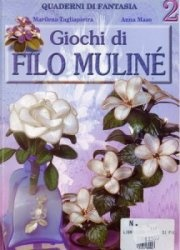 Книга Giochi di Filo muline