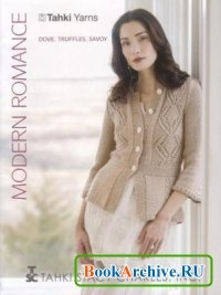 Журнал Tahki Yarns. Modern romance.