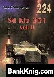 Книга Tank Power vol.X. Sd Kfz 251 vol.II (Militaria 224)