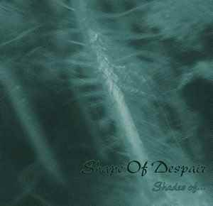 Shape of Despair :  Shades of...