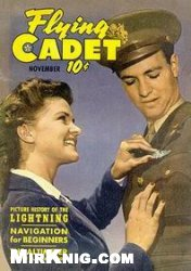 Книга Flying Cadet Magazine - 1943 / November (vol.01 no.08)