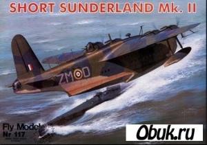 Книга Fly Model №117 - самолёт-амфибия Short Sunderland Mk.II