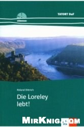Аудиокнига Tatort DaF: Die Loreley lebt!