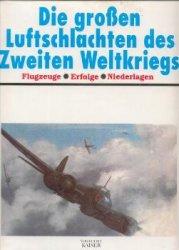 Книга Die groben Luftschlachten des Zweiten Weltkriegs