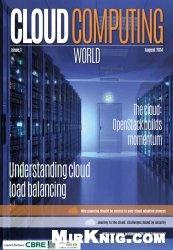 Журнал Cloud Computing World Volume 1 Issue 1-August 2014