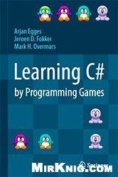Книга Learning C# by Programming Games