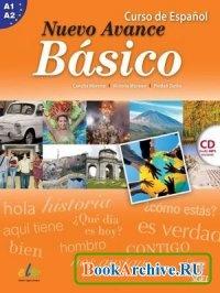 Nuevo Avance. Basico A1 + A2: Curso de Espanol.