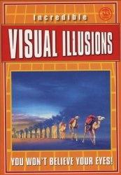 Книга Incredible Visual Illusions. (2-изд)