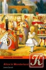 Книга Penguin Readers Level 2: Alice in Wonderland