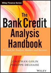Книга The Bank Credit Analysis Handbook: A Guide for Analysts, Bankers and Investors Volume