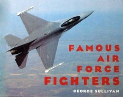 Книга Famous Air Force Fighters