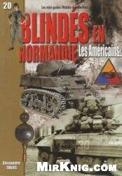 Книга Blindes en Normandie: Les Americains (Les mini-guides Histoire & Collections №20)