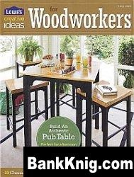 Журнал Lowe's Creative Ideas For Woodworkers Fall 2009 pdf 11Мб