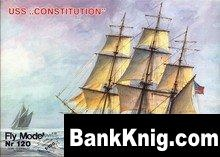 Фрегат USS Constitution (Fly Model № 120) pdf 55Мб