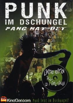 Punk im Dschungel (2007)