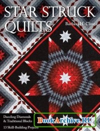 Книга Star Struck Quilts