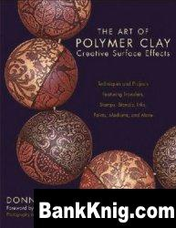 Книга The Art of Polymer Clay Creative Surface Effects