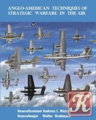 Книга Anglo-American Techniques of Strategic Warfare in the Air