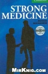 Аудиокнига Cambridge English Readers: Strong Medicine