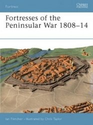 Книга Osprey Fortress 012 - Fortresses of the Peninsular War 1808–14