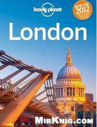 Книга Lonely Planet - London , 8 edition (Travel Guide)