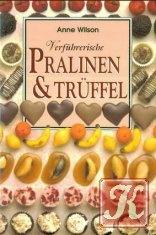 Книга Verfuhrerische pralinen & truffel