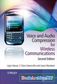 Voice and Audio Compression for Wireless Communications.