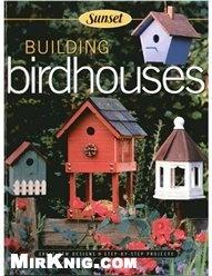 Книга BUILDING birdhouses