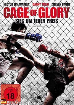 Cage of Glory - Sieg um jeden Preis (2013)