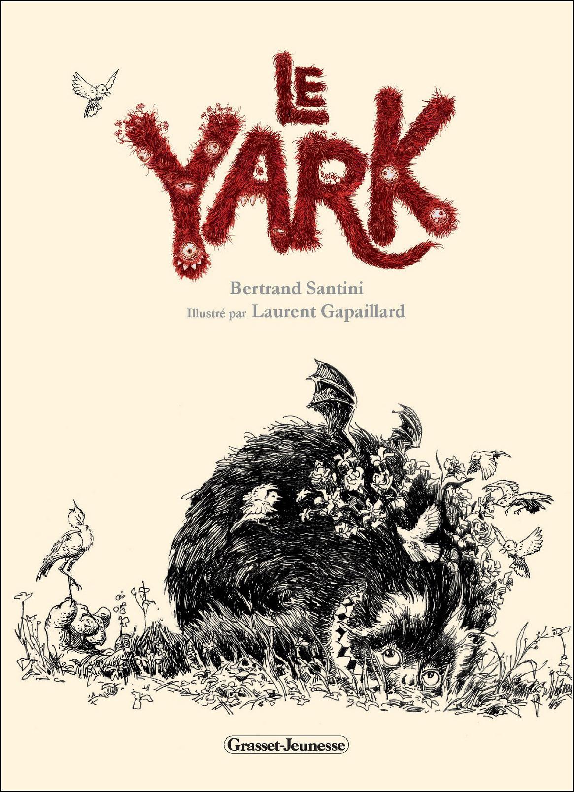 Laurent Gapaillard, Le Yark