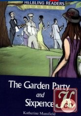Книга K. Mansfield - The garden party and Sixpence
