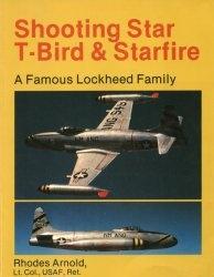 Shooting Star, T-Bird & Starfire: A famous Lockheed family