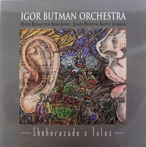 Igor Butman Orchestra – Sheherazade's Tales (2012) [Мирумир, MIR 100347]
