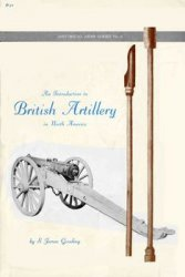 Книга An introduction to British Artillery in North America
