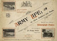 Книга Army life; or, how soldiers are made (Illustraded from a series of animatograph pictures).