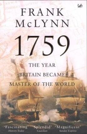 Книга Маклинн Ф. 1759. Год завоевания Британией мирового господства (Историческая библиотека). М., 2009.