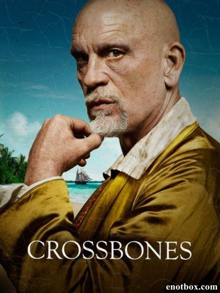 Череп и кости / Crossbones - Полный 1 сезон [2014, WEB-DLRip | WEB-DL 1080p] (LostFilm)