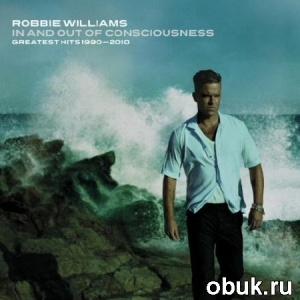 Robbie Williams - In And Out Of Consciousness: Greatest Hits 1990-2010 3xDVD9