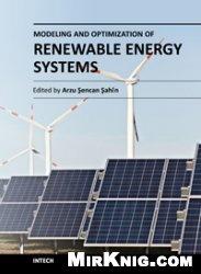 Книга Modeling and Optimization of Renewable Energy Systems