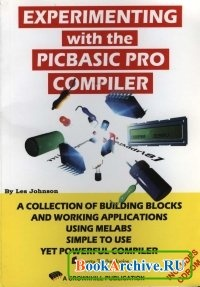Книга Experimenting with the PICbasic Pro Compiler