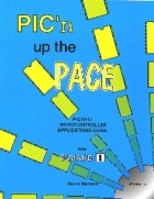 Книга Pick'n up the Pace: PIC Microcontroller Application Guide