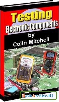 Книга Testing electronic components.
